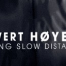 "Sivert Hoyem – ""Long Slow Distance"""