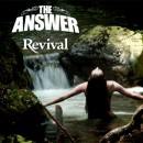 The Answer – Revival