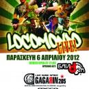 Οι Locomondo @ Gagarin 205 Live στις 6 Απριλίου 2012
