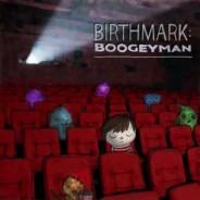 Νέος δίσκος για τους Birthmark με τίτλο 'Boogeyman'