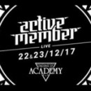 Active Member Live | Academy 22&23/12/2017