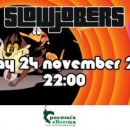 SlowJobers Party at Dodo's | Fri24Nov