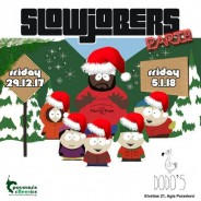 SlowJobers Party at Dodo's [Fri. 29/12 & Fri. 5/1]