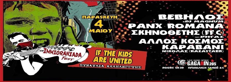 If the Kids are United – Immigraniada Festival| Gagarin 205 LIVE