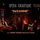 """""""Suzanne"""" ΝΕΟ ΤΡΑΓΟΥΔΙ – ΒΙΝΤΕΟ απο τους OPERA CHAOTIQUE / feat. Marc Collin (NOUVELLE VAGUE)"""