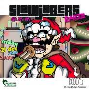 SlowJobers ΚρΙσΤμΑς Party at Dodo's [Fri. 21/12]