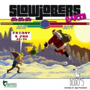 SlowJobers Party at Dodo's [Fri. 4/1]