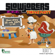 SlowJobers TsiknaZ Party at Dodo's [Thu. 28/2]