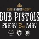 DUB PISTOLS LIVE | TRES 3RD MAY